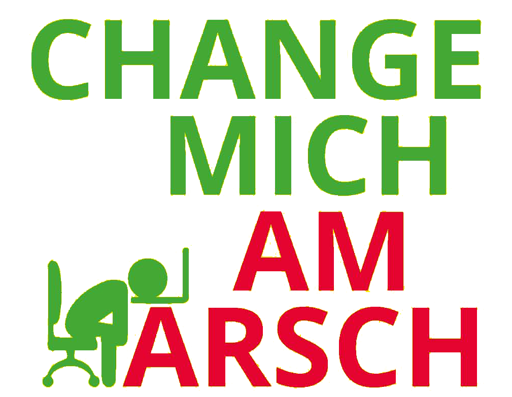 "Logo ""Change mich am Arsch"" - Prof. Dr. Axel Koch"